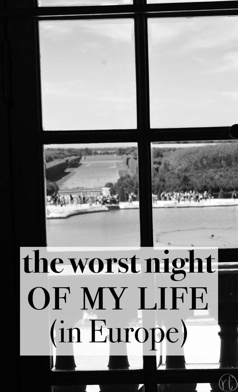 The Worst Night of My Life in Europe Round Trip Travel.jpg