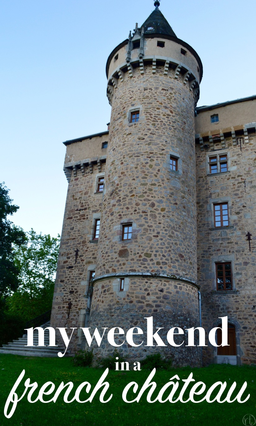 My Weekend In A French Ch Teau Round Trip