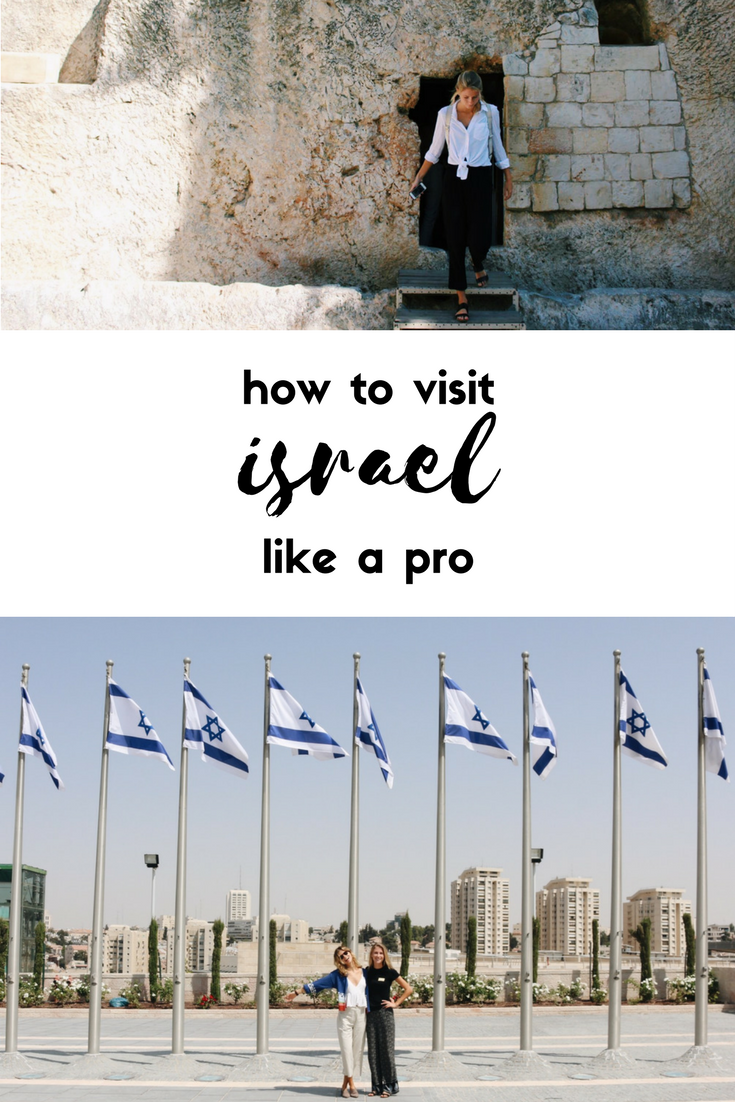 how to visit Israel like a pro