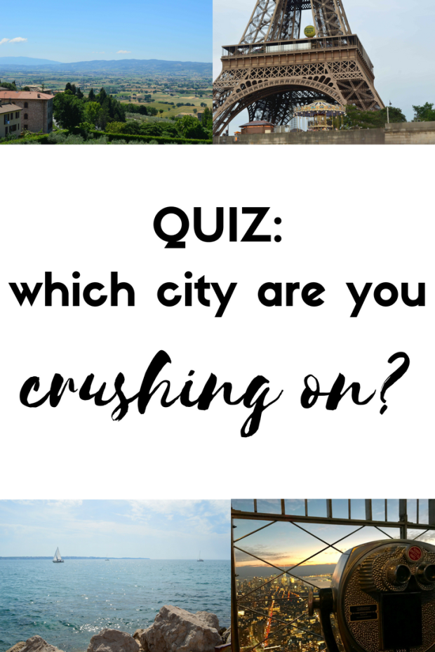 which city are you crushing on? travel quiz