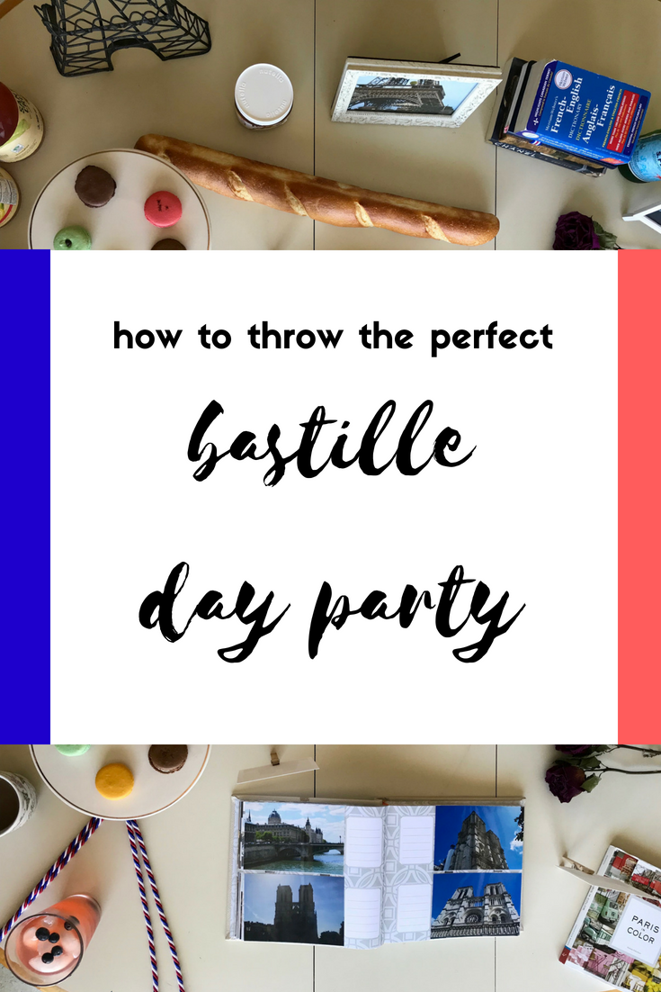 how to throw the perfect bastille day party round trip travel